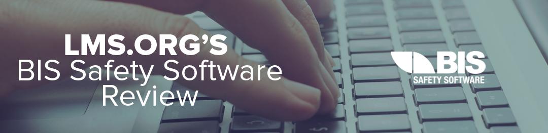BIS Safety Software