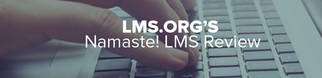 Namaste! LMS